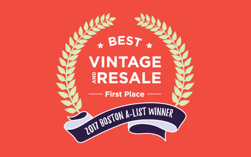 NAMED BOSTON A-LIST'S BEST VINTAGE AND RETAIL STORE