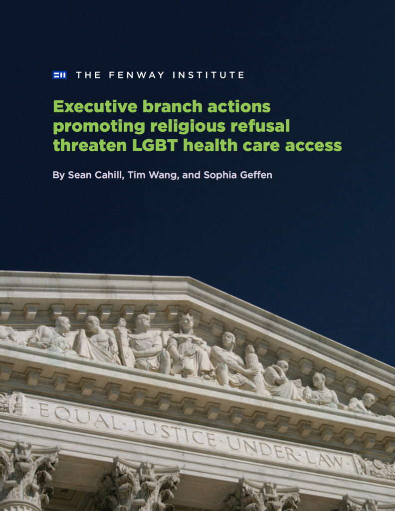 Brief: Executive branch actions promoting religious refusal threaten LGBT health care access