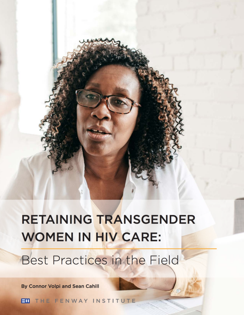 Brief: Retaining Transgender Women in HIV Care: Best Practices in the Field