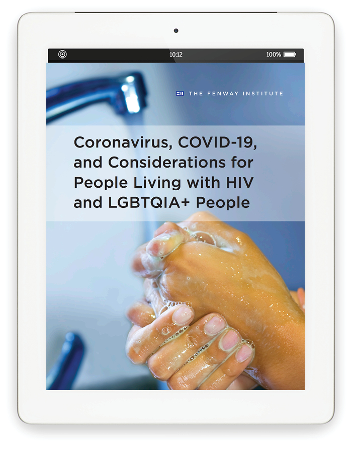 Brief cover on tablet: Coronavirus, COVID-19, and Considerations for People Living with HIV and LGBTQIA+ People with image of hand washing closeup