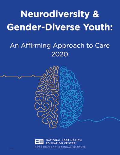 Neurodiversity & Gender-Diverse Youth: An Affirming Approach to Care