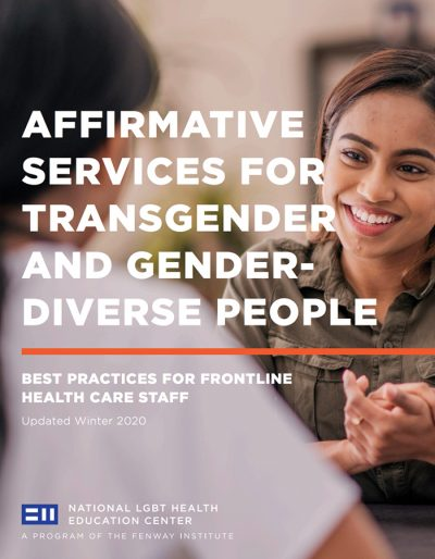 Affirmative Services for Transgender and Gender Diverse People – Best Practices for Frontline Health Care Staff